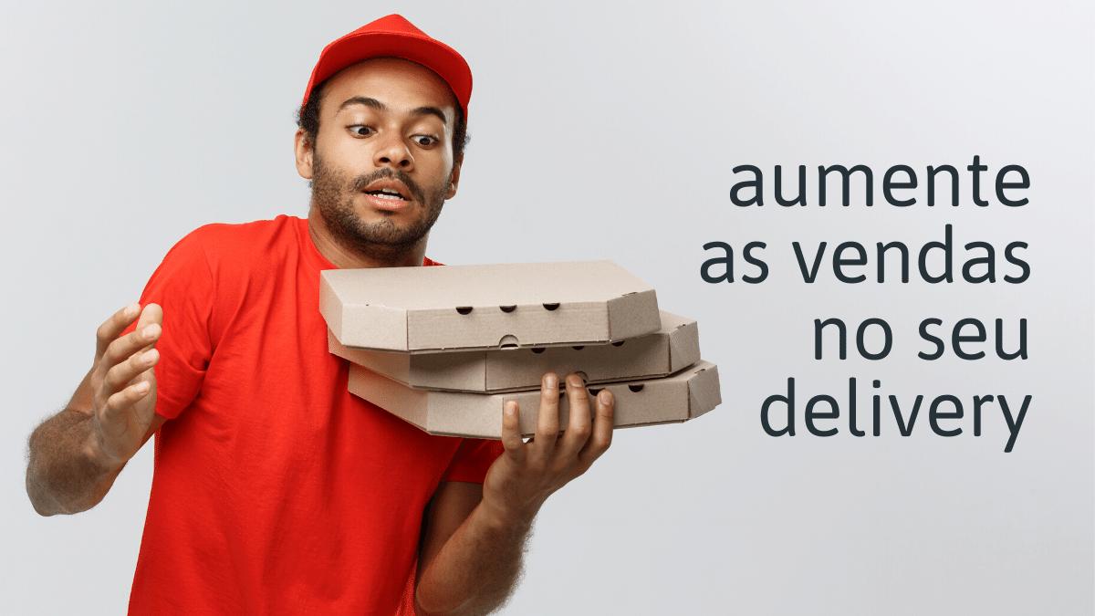 aumentar vendas de delivery