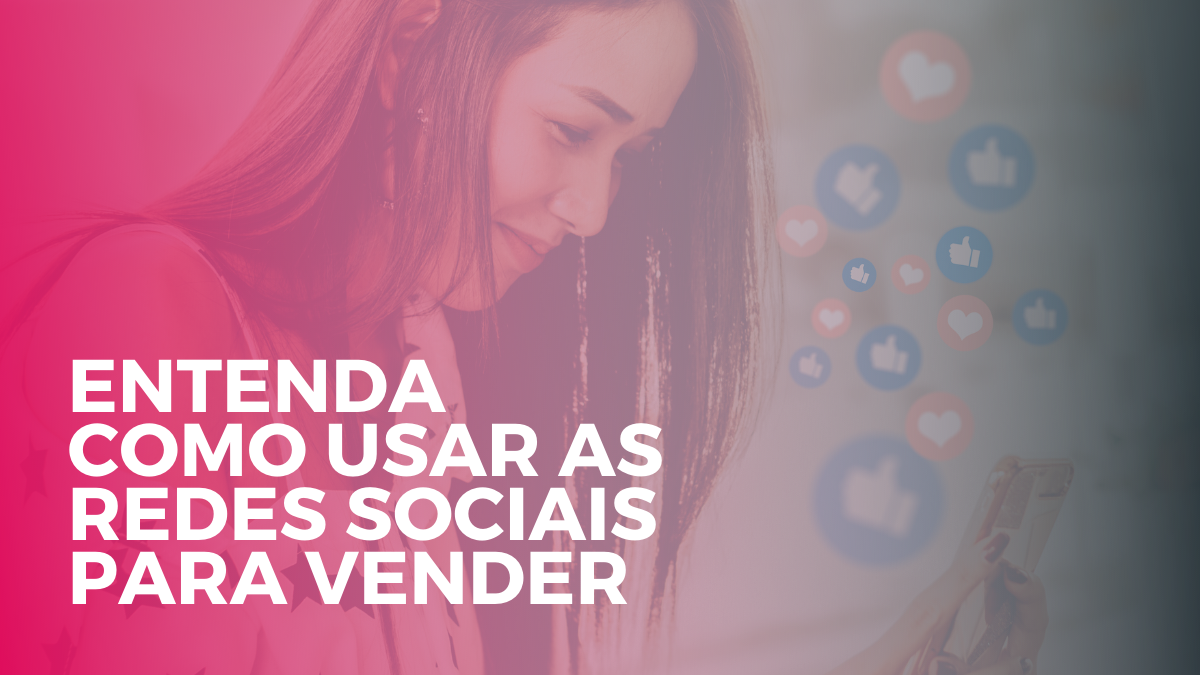 Marketing Digital Como usar redes sociais para vender